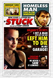 Stuck(2007) Poster - Movie Forum, Cast, Reviews