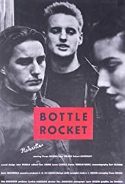 Bottle Rocket (1994) Poster - Movie Forum, Cast, Reviews