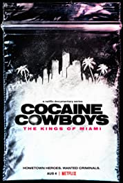 Cocaine Cowboys: The Kings of Miami poster