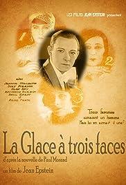 La glace à trois faces Poster