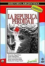 La república perdida II