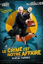Le crime est notre affaire Poster