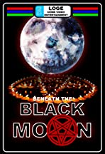 Beneath the Black Moon