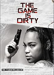 The Game Is Dirty poster