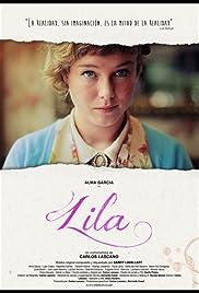Lila(2014) Poster - Movie Forum, Cast, Reviews