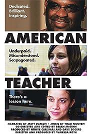 American Teacher(2011) Poster - Movie Forum, Cast, Reviews