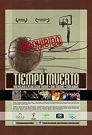 Tiempo muerto Poster