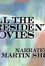All the Presidents' Movies: The Movie