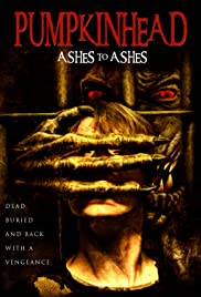 Pumpkinhead: Ashes to Ashes (2006) Poster - Movie Forum, Cast, Reviews