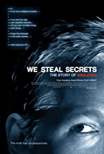 We Steal Secrets The Story of WikiLeaks(2013)