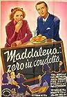 Maddalena... zero in condotta