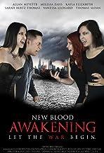 New Blood Awakening