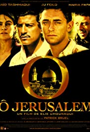O Jerusalem (2006) Poster - Movie Forum, Cast, Reviews