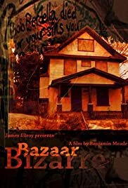 Bazaar Bizarre (2004) Poster - Movie Forum, Cast, Reviews