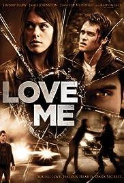 Love Me(2013) Poster - Movie Forum, Cast, Reviews