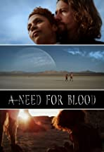 A Need for Blood