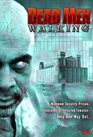 Dead Men Walking(2005) Poster - Movie Forum, Cast, Reviews