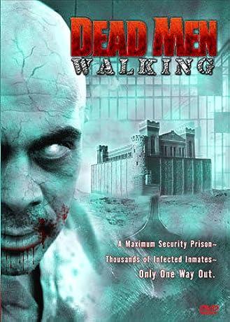 Dead Men Walking (2005)