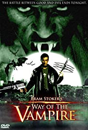Way of the Vampire (2005) Poster - Movie Forum, Cast, Reviews
