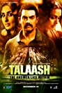 Talaash (2012) Poster