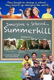Imagine a School... Summerhill Poster