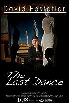 Image of David Hostetler: The Last Dance