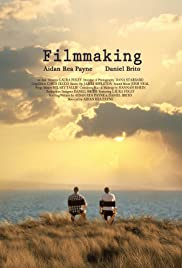 Filmmaking (2013) Poster - Movie Forum, Cast, Reviews