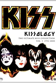 KISSology: The Ultimate KISS Collection (2006) Poster - Movie Forum, Cast, Reviews