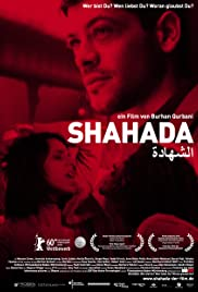 Shahada (2010) Poster - Movie Forum, Cast, Reviews