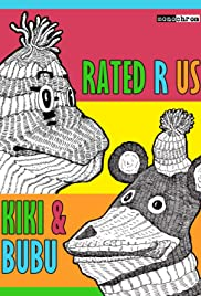 Kiki and Bubu: Rated R Us Poster