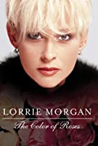 Image of Lorrie Morgan: The Color of Roses