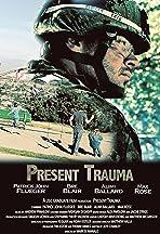 Present Trauma