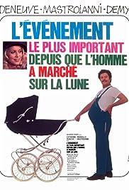 L'événement le plus important depuis que l'homme a marché sur la lune(1973) Poster - Movie Forum, Cast, Reviews