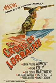 The Cross of Lorraine (1943) Poster - Movie Forum, Cast, Reviews