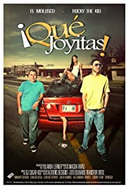 Qué Joyitas! (2011) Poster - Movie Forum, Cast, Reviews