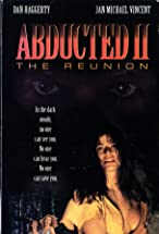 Primary image for Abducted II: The Reunion