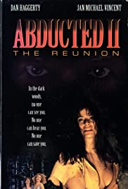 Abducted II: The Reunion (1995) Poster - Movie Forum, Cast, Reviews