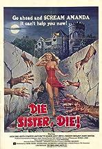 Die Sister, Die!