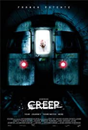 Creep (2004) Poster - Movie Forum, Cast, Reviews