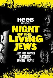 Night of the Living Jews(2008) Poster - Movie Forum, Cast, Reviews