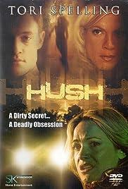 Hush(2005) Poster - Movie Forum, Cast, Reviews