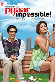Pyaar Impossible!(2010) Poster - Movie Forum, Cast, Reviews