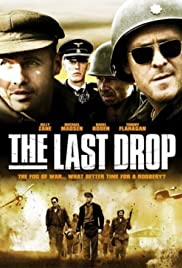 The Last Drop (2006) Poster - Movie Forum, Cast, Reviews