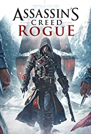 Assassin's Creed: Rogue (2014) Poster - Movie Forum, Cast, Reviews