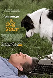 A Dog Year(2009) Poster - Movie Forum, Cast, Reviews