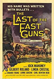 The Last of the Fast Guns (1958) Poster - Movie Forum, Cast, Reviews