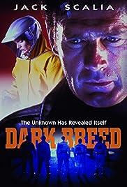 Dark Breed(1996) Poster - Movie Forum, Cast, Reviews