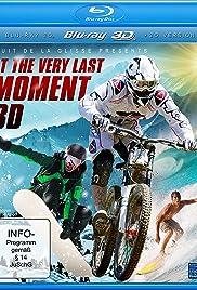 Nuit de la glisse: At the Very Last Moment Poster