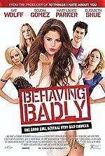 Behaving Badly(2015)