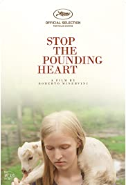 Stop the Pounding Heart (2013) Poster - Movie Forum, Cast, Reviews